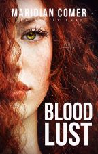BloodLust by ProudCoffeeAddict