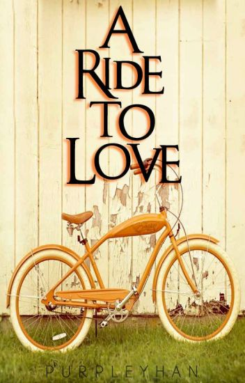 A Ride to Love (Published)