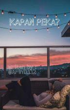 Kapan Peka? by arini1112