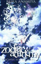 Zodiac Academy: Reaching For The Stars by _UnicornChan_
