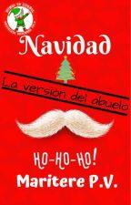 Navidad: La versión del abuelo by EsMaritere