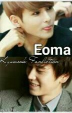 Eoma (Kyuwook Fanfiction) by cho_ryeowook