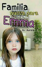 Familia Nueva Para Emma by AuroraAcevedoo