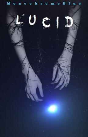 Lucid (BoyxBoy) {Pipe Dream: Book II} by MonochromeBlue