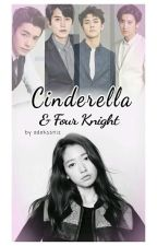 Cinderella & Four Knights by adekssniz