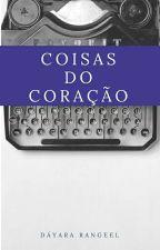 Coisas Do Coração  by DRSonhadora