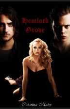 Hemlock Grove - PT by CatarinaMatos29