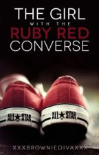 The Girl With The Ruby Red Converses by xXxBrownieDivaxXx
