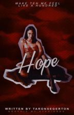【 HOPE 】 ✓ by taronsegerton