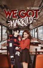 We Got Married; a BANGTWICE fanfic by nabongs-