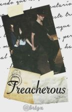 Treacherous | Justin Bieber FanFic by Treacherous_Official