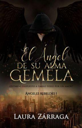 El Ángel de su alma gemela © by MLauraZarraga