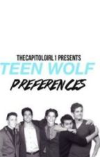 Teen Wolf Preferences by TheCapitolGirl1