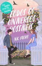 Todos os Universos Possíveis - Opostos 4 by NKFloro