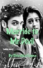 Married to Mr.Devil by ShivalikaTanna