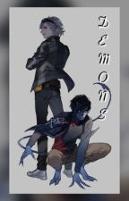 Demons (Nightcrawler X Reader X Quicksilver)  by __skaia__