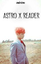 Astro X Reader by SomberLeona