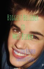 Biggest Belieber to Mrs. Bieber (Justin Bieber FanFiction) by jacqbieb7