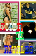 Amor De Rivales. 3T by CalleriFtViciconte_