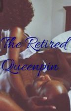 The Retired Queenpin by GoddessofJustice