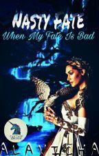 Nasty Fate by Alavicha