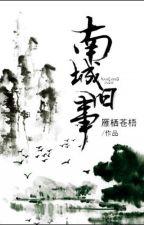 Nam Thành Chuyện Xưa - Nhạn Tê Thương Ngô by CNGvov