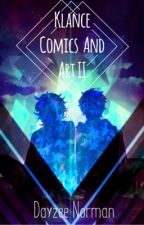 Klance Comics and Art Part II by DayzeeNorman
