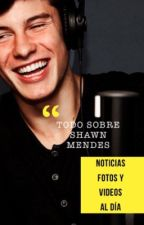 ¿Sabías qué? Shawn Mendes  by Ailedlovesyou