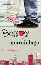 Besos De Murciélago (Silvia Hervás) by MRR1234567