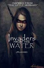 Invaders from the Water  by jrlocked