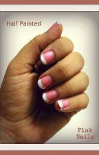 Half Painted Pink Nails by IpshitBhattacharya