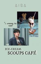 ICE CREAM : S.COUPS CAFE    S.COUPS [✔] by bee_hwaney