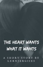 The Heart Wants What It Wants [Girl X Girl] •COMPLETED• by lernjergiies