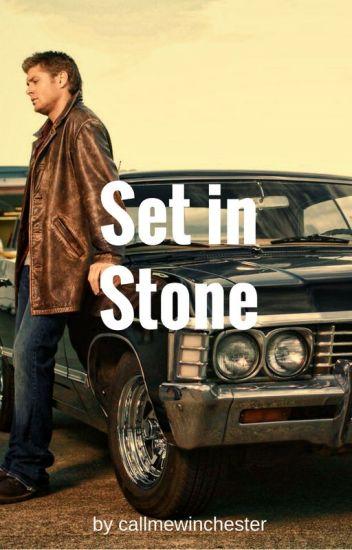 Set in Stone (Gabriel x Reader x Dean) - King Under the Mountain