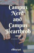 Campus Nerd and Campus Heartthrob by ellirycyvi