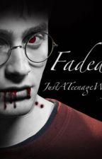 Faded /Drarry/ by JustATeenageWolf