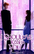 I Should've Kissed You  [ Kwento Ng Isang Torpe ] by DarkLeague