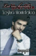 Let me Handle your Skin: Yeshua Montefalco by deegagsWriter