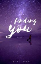 Finding You by birdiona
