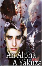 An Alpha and A Yakuza by KimmyNurry