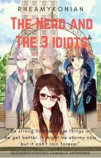 The Nerd and The 3 Idiots by rheamykonian