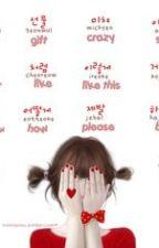 #Basic Common Korean Words I Use; by biBHEmyeon