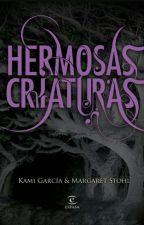 Hermosas Criaturas by Camii_RL