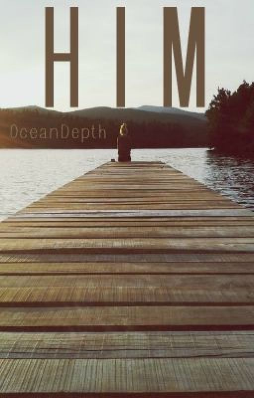 Him by 0ceanDepth