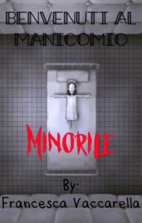 Benvenuti al Manicomio Minorile. by FrancescaVaccarella