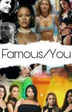 Famous/You by CeciliaVianaB
