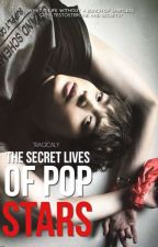 The Secret Life Of Pop Stars by tragicaly