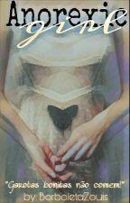 Anorexic Girl [EM PAUSA] by BorboletaZouis