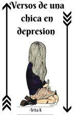 Versos de una chica en depresión . by srita_k