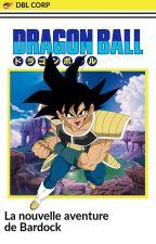 Dragon ball Z la nouvelle aventure de Baddack by Le_Dragonballogue